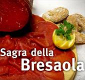 Sagra della Bresaola –Kulinarisches Fest